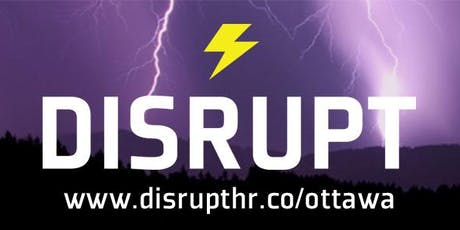 DisruptHR Ottawa 2019 tickets