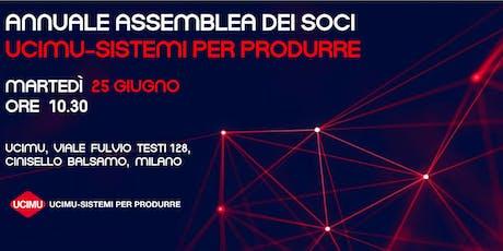 Annuale  Assemblea dei soci UCIMU-SISTEMI PER PRODURRE biglietti