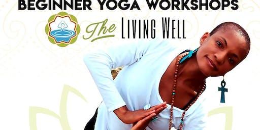 Beginner Yoga Workshops at The Living Well (June)