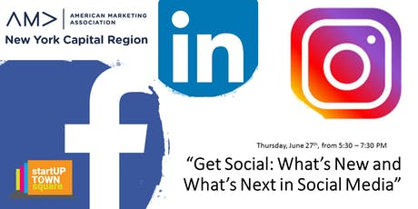 Get Social: What's New and What's Next in Social Media tickets