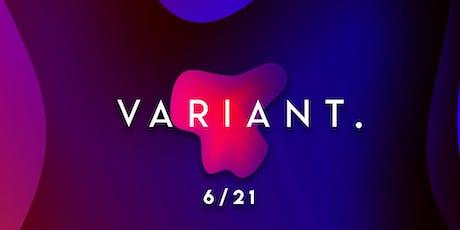 VARIANT. tickets