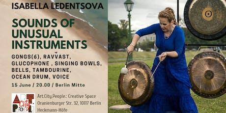 Live sounds of unusual instruments / Isabella Ledentsova Tickets
