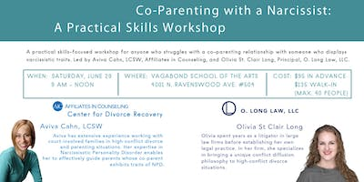 A Practical Skills Workshop for Co-Parenting With a Narcissist