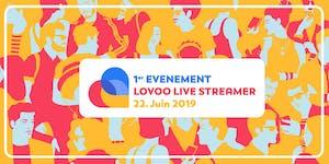 1er événement LOVOO LIVE Streamer