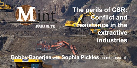 The perils of CSR: Conflict and resistance in the extractive industries tickets