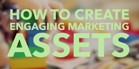 How to create different marketing assets!  tickets