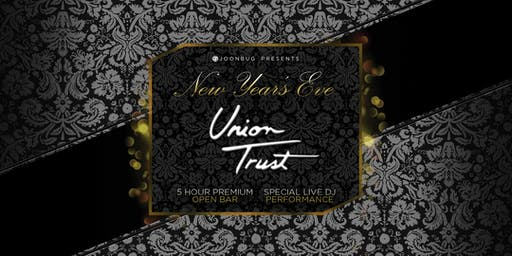 The Union Trust New Year's Eve 2020 Party