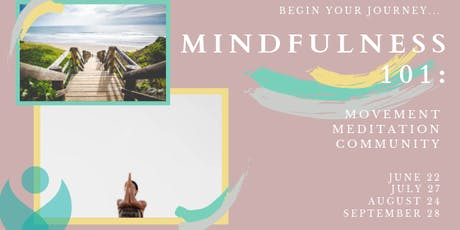 Mindfulness 101: Movement – Meditation – Community tickets