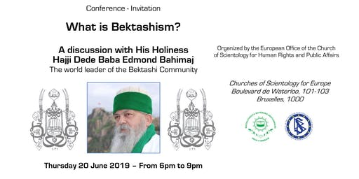 What is Bektashism? by His Holiness Hajji Dede Baba Edmond Bahimaj