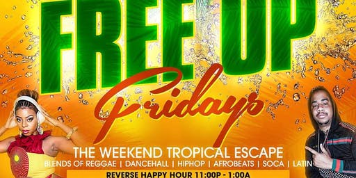 FREE UP Fridays | Reverse Happy Hour