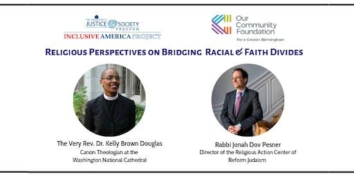 Bridging Racial & Faith Divides