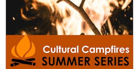 Cultural Campfire tickets