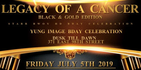 LEGACY OF A CANCER BLACK & GOLD EDITION  tickets