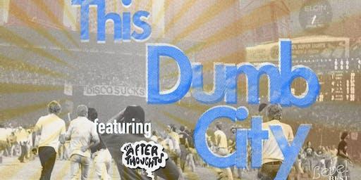 """This Dumb City"""