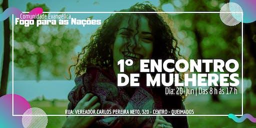 1º ENCONTRO DE MULHERES