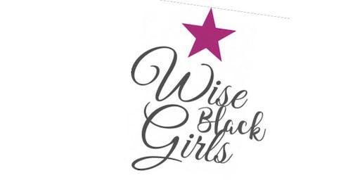 Wise Black girls workshop