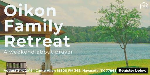 Oikon Family Retreat: Prayer