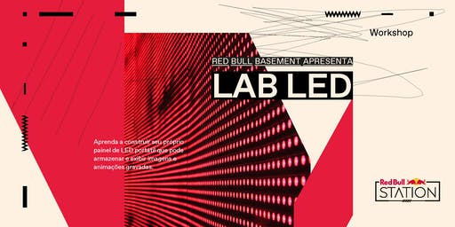 RED BULL BASEMENT APRESENTA: LAB LED