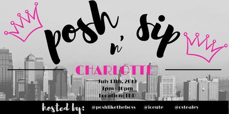 Posh N' Sip Charlotte tickets