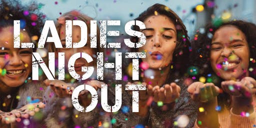 Ladies Night Out - July 2019