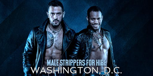 Muscle Men Male Strippers for Hire Washington, DC, Washington DC Male Strippers for Hire