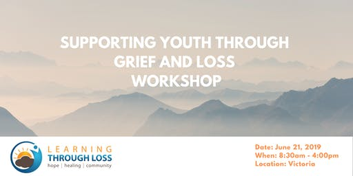 Supporting Youth Through Grief and Loss Workshop - NEW SEATS ADDED