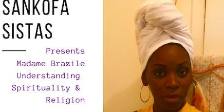 Sankofa Sistas: Spirituality and Religion tickets