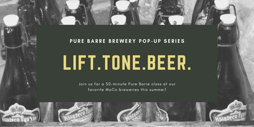 Lift.Tone.Beer - Pure Barre Brewery Pop-Up Series