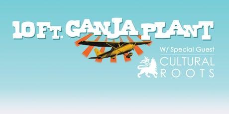 10ft Ganja Plant tickets