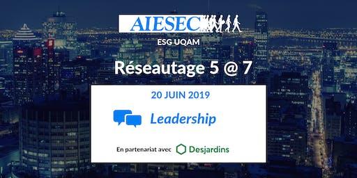AIESEC ESG UQAM: Réseautage 5 à 7 Leadership