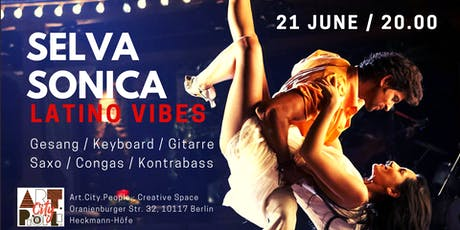 Latino vibes in Berlin / SelvaSonica Tickets