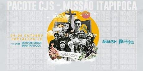 Pacote Congresso Internacional de Jovens Shalom - Missão de Itapipoca  ingressos