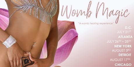 FEMMAGIC *CHICAGO* WOMB MAGIC HEALING RETREAT  tickets