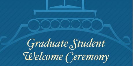 The George Washington University 2019 Graduate Student Welcome Ceremony tickets