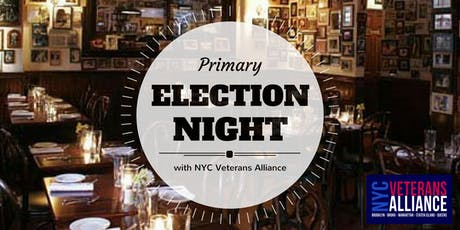 Primary Election Night 2019 with NYC Veterans Alliance! tickets