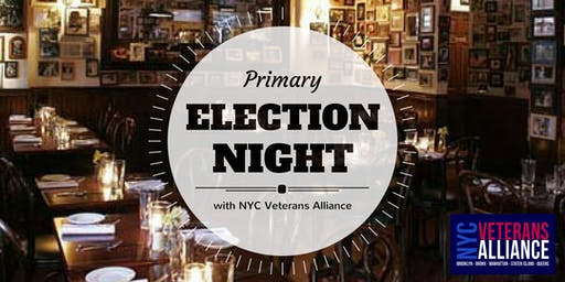 Primary Election Night 2019 with NYC Veterans Alliance!