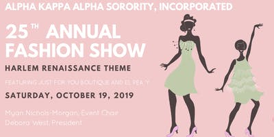 Alpha Kappa Alpha Sorority, Inc. Lambda Omega Omega Chapter 25th Annual Fashion Show