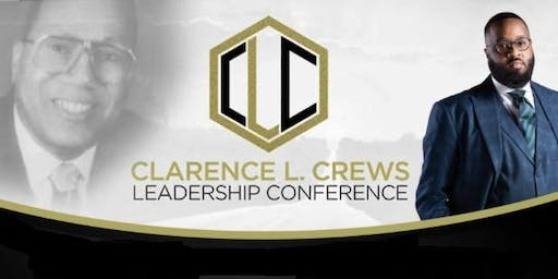 Clarence L. Crews Leadership Conference 2019
