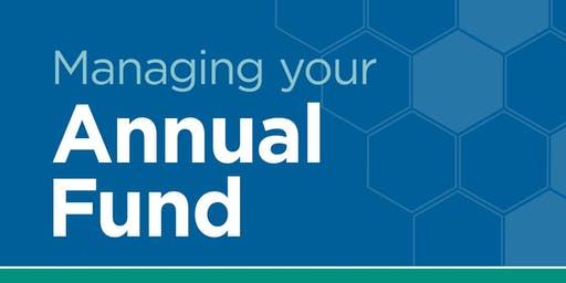 Managing Your Annual Fund