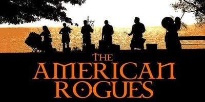 The American Rogues - LOW TICKET ALERT!