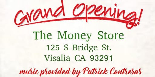 The Money Store Visalia - Ribbon Cutting/Grand Opening