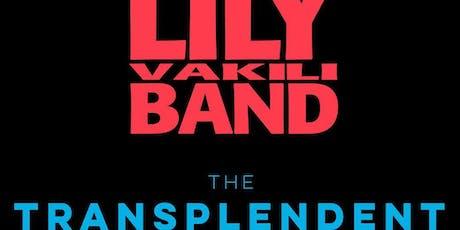 Lily Vakili Band, The Transplendent tickets