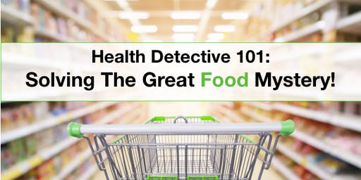 Health Detective 101: Solving The Great Food Mystery!