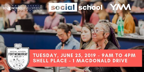 Social School Fort McMurray tickets