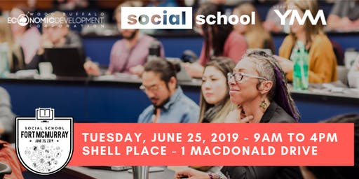 Social School Fort McMurray