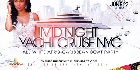 Afrobeats Yacht Cruise Party - All White Afro-Caribbean Mid-Night Boat Party with 3 DJs tickets