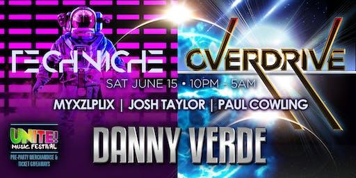 Overdrive with Danny Verde + Techniche