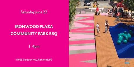 Ironwood Plaza Community Park BBQ tickets