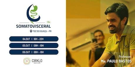 Somatovisceral - Foz do Iguaçu ingressos