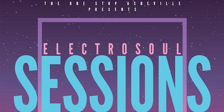 Electrosoul Sessions w/ strongmagnumopus tickets